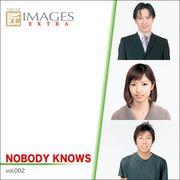 【2~3営業日後に発送】匠IMAGES EXTRA Vol.002 NOBODY KNOWS【メール便可】