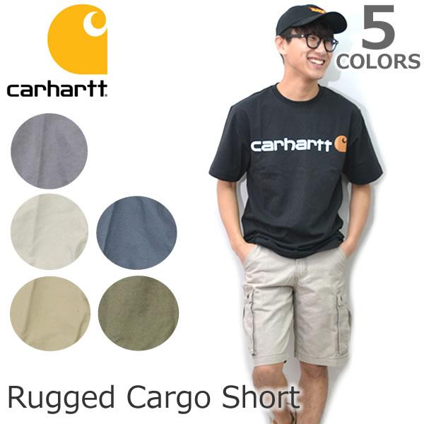 カーハート/carhartt 100277 RUGGED CARGO SHORT カジュアル メンズ ハーフ パンツ 半パン カーゴ ワークパンツ 5Color【あす楽】