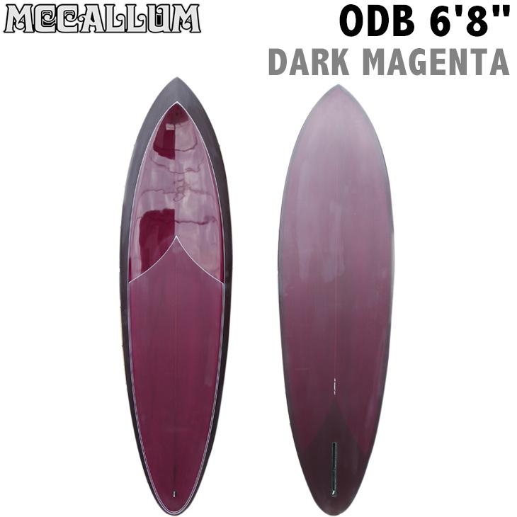 MCCALLUM SURFBOARDS マッカラム サーフボード ODB 6'8