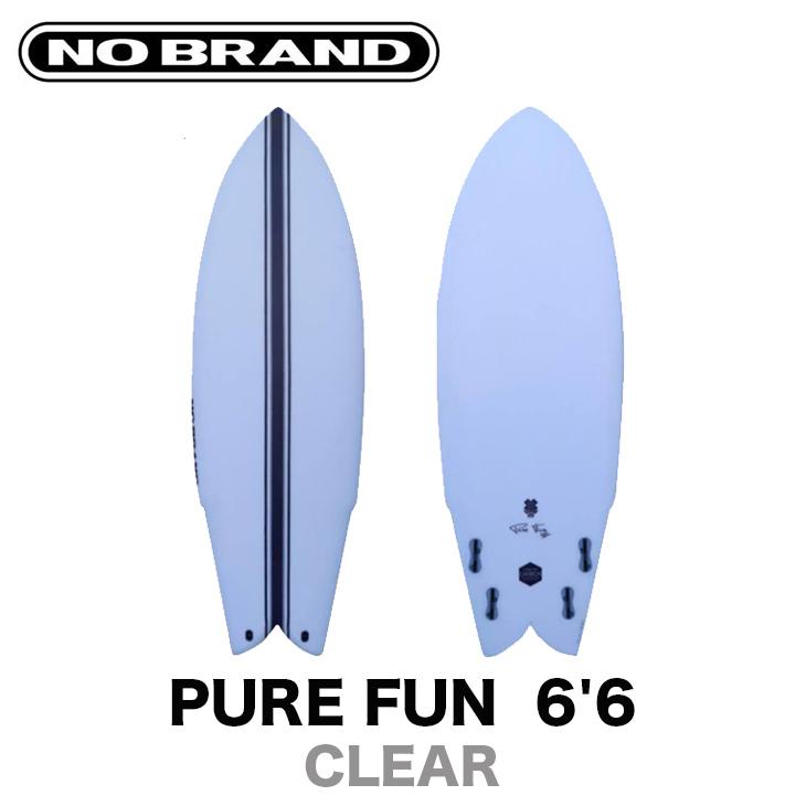 NO BRAND サーフボード ノーブランド PURE FUN ピュア ファン 6'6 ファンボード サーフィン