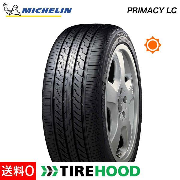 ミシュラン プライマシー PRIMACY LC 215/55R17 94V タイヤ単品1本 サマータイヤ