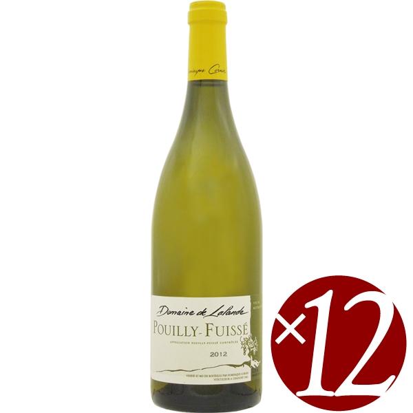 ラランド プイイ フュイッセ/ドメーヌ ド ラランド 750ml×12本 (白ワイン)