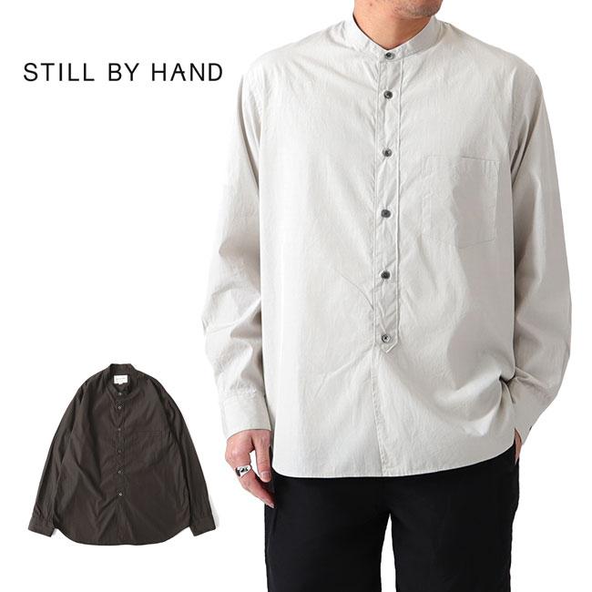 Still by Hand スティルバイハンド バンドカラーシャツ SH04201 長袖シャツ ノーカラー (メンズ)