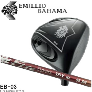 EMILLID BAHAMA mens Golf Club EB-03 driver Fire Express TP-V NX shaft  10P01Oct16
