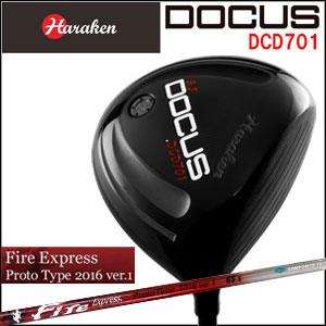 ドゥーカス DOCUS メンズゴルフクラブ DCD701 ドライバー FireExpress ProtoType2016 ver.1