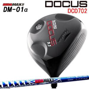 ドゥーカス DOCUS メンズゴルフクラブ DCD702 ドライバー OLYMPIC DERAMAX DM-01α