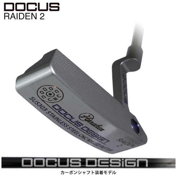 ドゥーカス DOCUS メンズゴルフクラブ パター RAIDEN 2 ライデン2 カーボンシャフト