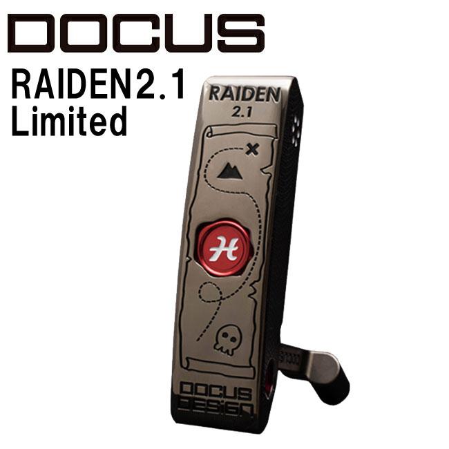 ドゥーカス DOCUS メンズゴルフクラブ パター RAIDEN2.1 Limited パイレーツ スチールシャフト 世界1本限定 【thxgd_18】