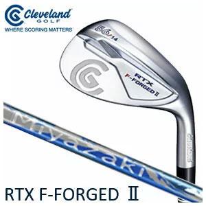クリーブランド Cleveland メンズゴルフクラブ RTX F-FORGED 2 ウェッジ Miyazaki WG-60 2 カーボンシャフト