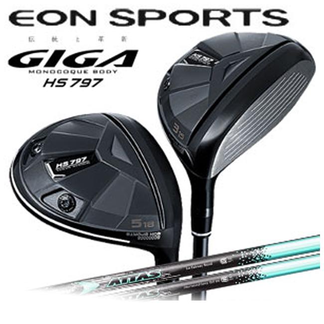 イオンスポーツ EON SPORTS ギガ GIGA メンズゴルフクラブ フェアウェイウッド HS797 FW ATTAS FW IP BLUE