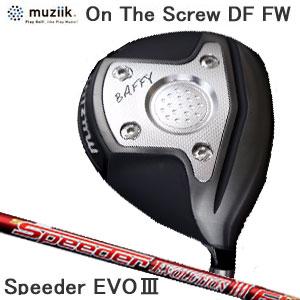 ムジーク Muziik メンズゴルフクラブ オンザスクリューディーエフ On The Screw DF Ti BLACK IP Fairway Wood フェアウェイウッド Speeder EVOLUTION3 シャフト