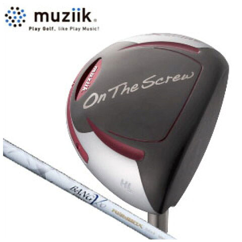 ムジーク Muziik メンズゴルフクラブ On The Screw xpire ドライバー (オンザスクリュー)