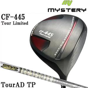 ミステリー MYSTERY メンズゴルフクラブ CF-445 TOUR LIMITED ドライバー TourAD TP シャフト