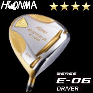 本間ゴルフ HONMA GOLF BERES E-06 ドライバー ARMRQ Xシリーズ 4Sグレード メンズ ゴルフクラブ 2018