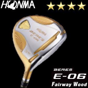 本間ゴルフ HONMA GOLF BERES E-06 フェアウェイウッド ARMRQ Xシリーズ 4Sグレード メンズ ゴルフクラブ 2018 【thxgd_18】