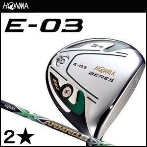 本間ゴルフ HONMA GOLF メンズゴルフクラブ BERES E-03フェアウェイウッド(2Sグレード)