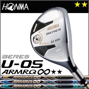 本間ゴルフ HONMA GOLF BERES U-05 UT ARMRQ∞シリーズ 2Sグレード 2016