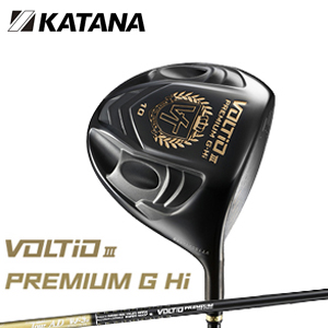 カタナゴルフ KATANA GOLF メンズゴルフクラブ VOLTIO 3 ボルティオスリー PREMIUM G Hi プレミアム ジー ハイ Tour ADシャフト あす楽