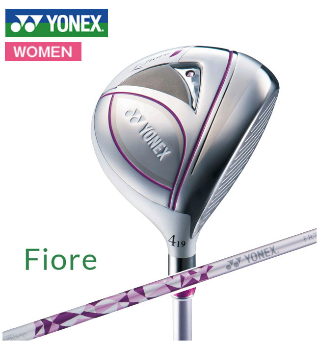 ヨネックスゴルフ YONEX GOLF レディース Fiore FW フィオーレフェアウェイ FR700カーボンシャフト 2018