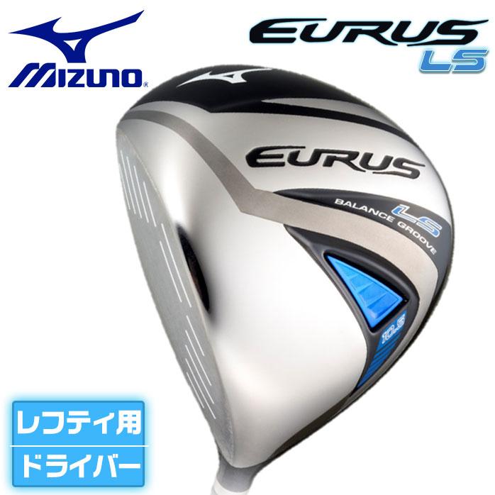 ミズノ Mizuno EURUS LS DRIVER ユーラス レフティー ゴルフ ドライバー EXSAR カーボン 左用