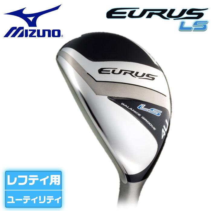 ミズノ Mizuno EURUS LS UTILITY ユーラス レフティー ゴルフ ユーティリティ EXSAR カーボン 左用