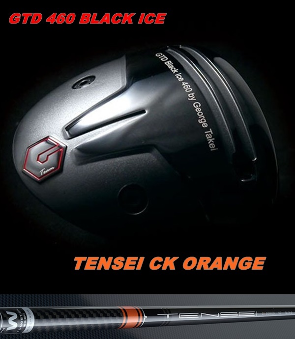 送料無料 GTD史上最大キャリー弾道 GTD 460 BLACK ICE 低廉 TENSEI ORANGEGTD オレンジ カスタムテンセイ 格安 価格でご提供いたします CK シーケー ドライバー PRO