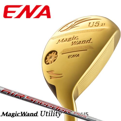 ENA エナゴルフ Magic Wand マジック ワンド ユーティリティ AIR SPEEDER PLUSシャフト装着