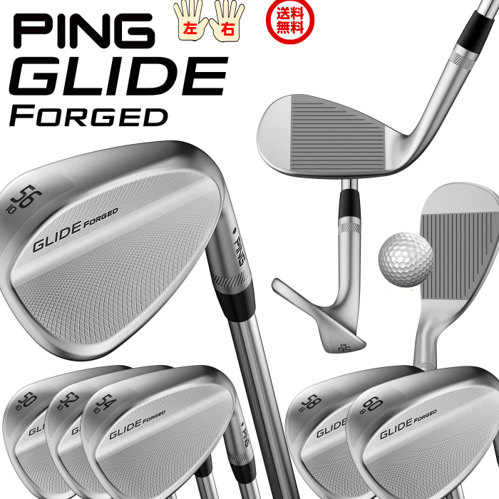 PING GLIDE FORGED WEDGE グライド フォージド ウェッジ 標準スチールシャフト