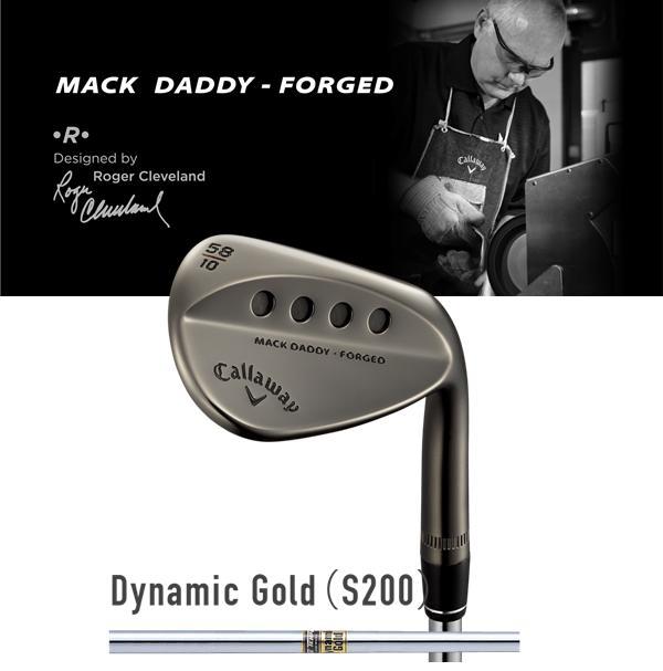 【2018年モデル】キャロウェイ CallawayMACK DADDY FORGEDマックダディ フォージドウェッジ ツアーグレーTrue Temper Dynamic Gold S200ダイナミックゴールド ゴルフ