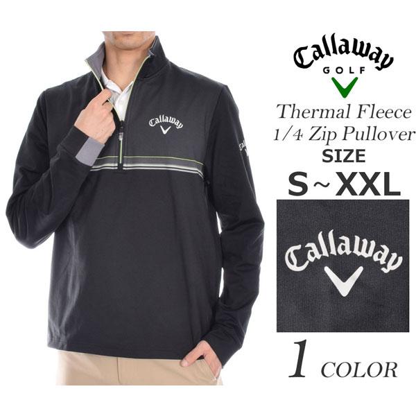 (在庫処分)キャロウェイ Callaway ゴルフウェア 秋冬ウェア メンズウェア ゴルフ サーマル フリース 1/4ジップ 長袖プルオーバー 大きいサイズ USA直輸入 あす楽対応 令和元年記念セール