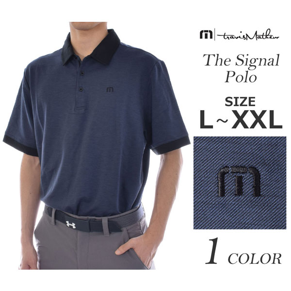 トラビスマシュー TravisMathew ゴルフウェア ゴルフ ポロシャツ ザ シグナル 半袖ポロシャツ 大きいサイズ USA直輸入 あす楽対応