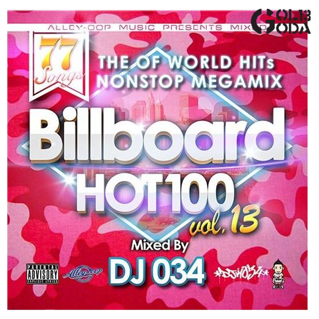 Nonstop mixture of the loser music pear ranked VOL  13 popular music only  76 pieces DJ034 MIX CD billboard HOT100 U S  chart