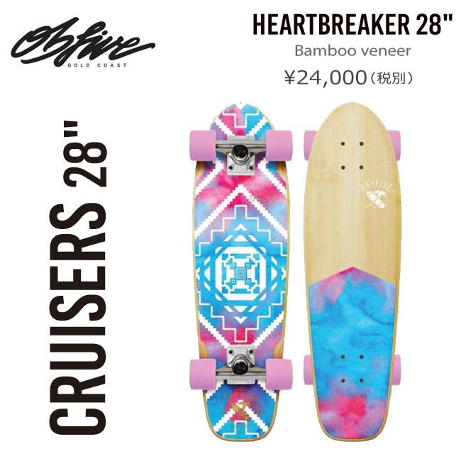サーフスケート OBFIVE オービーファイブ Heartbreaker 28 クルーザー スケートボード スケボー コンプリート