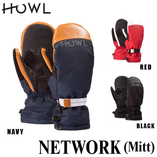 ハウル 18-19モデル HOWL NETWORK MITT ネットワークミット スノーボード用 グローブ ミット ミトン メンズ レディース ユニセックス【店頭受取対応商品】