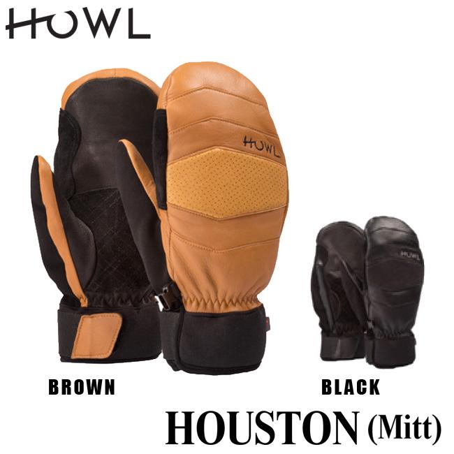 ハウル 18-19モデル HOWL HOUSTON MITT ヒューストンミット スノーボード用 ダウン レザー 本革 グローブ ミット ミトン メンズ レディース ユニセックス