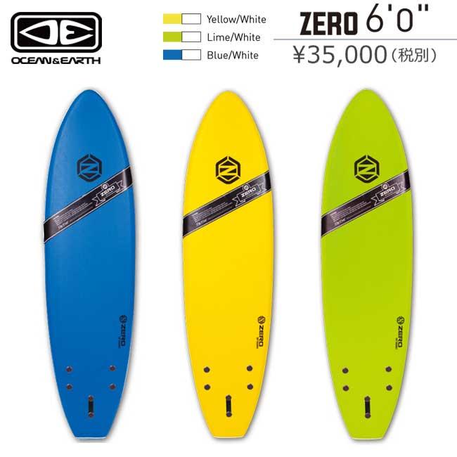 ソフトボード サーフィン OCEAN&EARTH ZERO SOFT BOARD 6'0 サーフボード 子供用 KIDS用 スポンジボード【店頭受取対応商品】