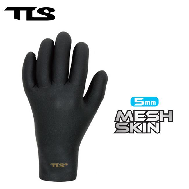 真冬のサーファーの強い味方 サーフグローブ TOOLS 安心の定価販売 TLS MESH SKIN 5mm 店頭受取対応商品 冬用 グローブ 正規激安 レディース メンズ サーフィン