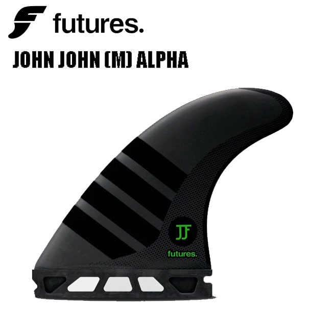 フューチャー フィン FUTURES FIN ALPHA JOHN JOHN M ジョン・ジョン・フローレンスサーフィン トライフィン【店頭受取対応商品】