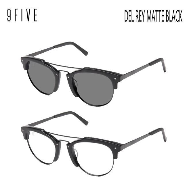 サングラス 9FIVE DEL REY MATTE BLACK ナインファイブ/スケート HIP HOP界やNBAからも支持【店頭受取対応商品】