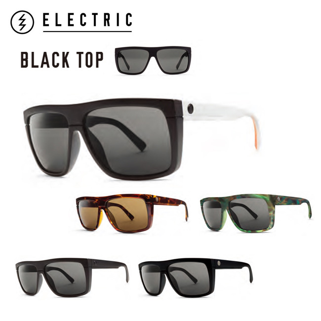 ELECTRIC BLACK TOP BKT13 G.BLACK/M.GREY,M.BLACK/M.GREY,MASON TIGER/M.GREY、TORT SHELL/M BRONZE, ORANGE BLAST/M GREY エレクトリック LIFESTYLE サングラス Sung【店頭受取対応商品】【18SS】