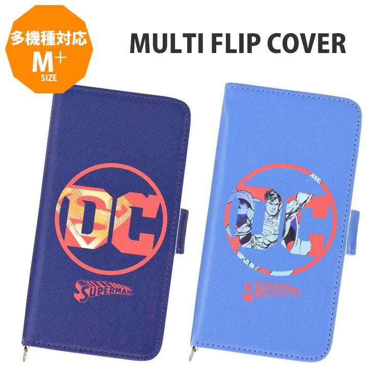DC comics DCコミックス スーパーマン スマホ ケース スピード対応 全国送料無料 カバー ジャケット 新作 手帳型 M+ マルチ 汎用 フリップ マルチフリップカバー 多機種対応