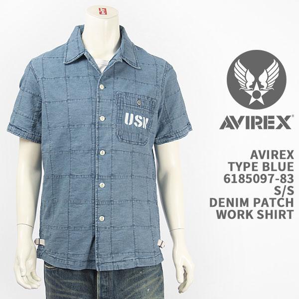 デニムパッチワークがポイント アヴィレックスのワークシャツ 国内正規品 AVIREX アビレックス タイプブルー デニム パッチワーク シャツ ミリタリー 激安通販 6185097-83 PATCHWORK S TYPE 送料無料 DENIM BLUE 最新号掲載アイテム SHIRT 半袖