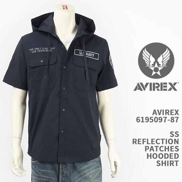 アヴィレックスらしい ミリタリーテイストのシャツパーカー AVIREX アビレックス フーデッドシャツ リフレクションパッチ SS 2020モデル REFLECTION 送料無料 ミリタリー 新色追加して再販 6195097-87 SHIRT 国内正規品 半袖 HOODED PATCHES