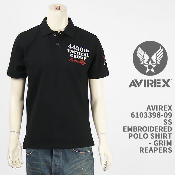 Avirex アビレックス 刺繍 ポロシャツ AVIREX SS EMBROIDERED POLO SHIRT GRIM REAPERS 6103398-09【国内正規品/半袖/ミリタリー】:ジーンズ ジーパ ウェブサイト