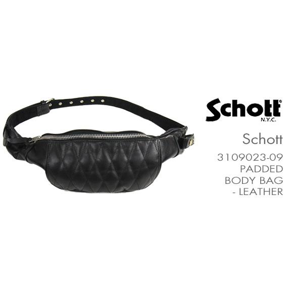 【国内正規品】Schott ボディーバッグ レザー SCHOTT PADDED BODY BAG 3109023-09 【ウエストバッグ・ラーダース・ダイヤキルト・送料無料】