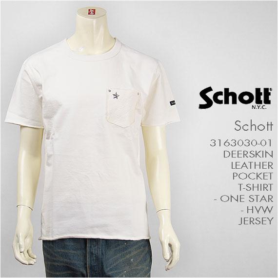 【送料無料】Schott ショット 半袖 鹿革 ポケットTシャツ ワンスター SCHOTT S/S DEERSKIN LEATHER POCKET T-SHIRT ONE STAR 3163030-01【smtb-tk】