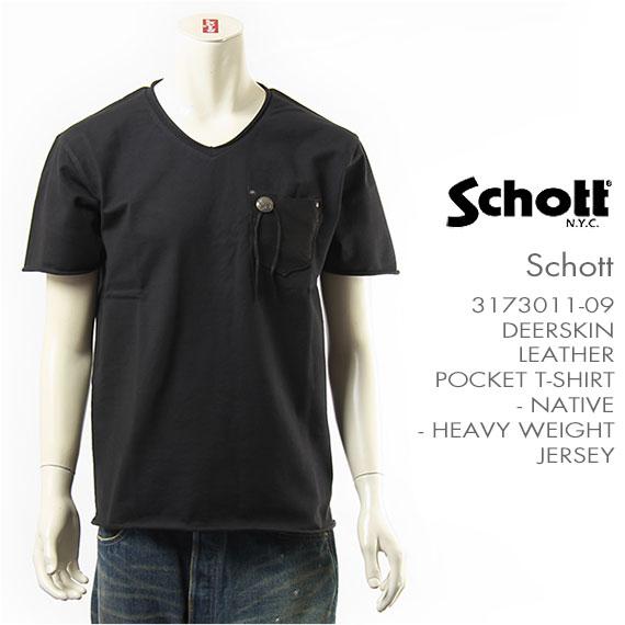 【国内正規品】Schott ショット 半袖 鹿革 ポケットTシャツ ネイティブ ジャージー(ヘビー天竺) Schott S/S DEERSKIN LEATHER POCKET T-SHIRT NATIVE 3173011-09 【ポケT・Vネック・コンチョ・送料無料】