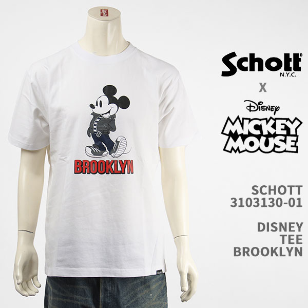 ディズニーとのコラボ 世界中で愛されるキャラクターの登場 Schott Disney ショット ディズニー ミッキーマウス Tシャツ SCHOTT T-SHIRT 国内正規品 MICKEY 3103130-01 半袖 DISNEY 送料無料 BROOKLYN MOUSE お歳暮 5☆大好評