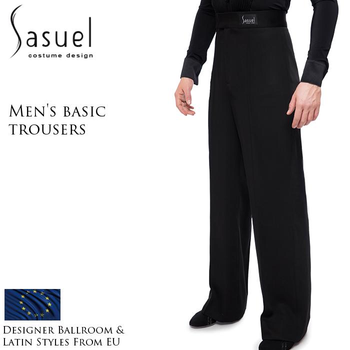 ダンス用メンズパンツ サシュエル Sasuel ベーシック・ダンスパンツ 社交ダンス パンツ 衣装 競技用 練習着 リーダー ラテン モダン スタンダード メンズ 男性 XS-XL 黒 ヨーロッパ 海外