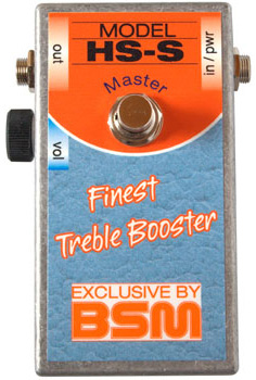 BSM HS-S Master 新品 トレブル・ブースター[Booster][Deep Purple,Ritchie Blackmore,リッチーブラックモア][Machine Head][Effector,エフェクター]